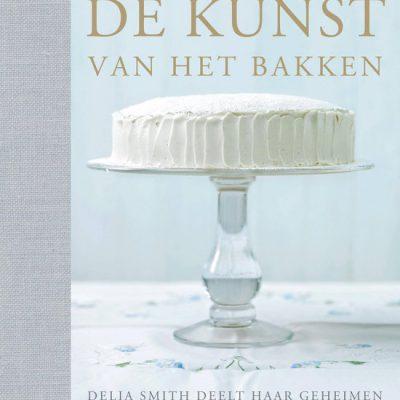 Delia's Bakboek, De Kunst van het Bakken