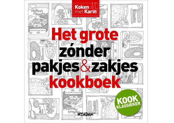 Grote zonder pakjes & zakjes kookboek
