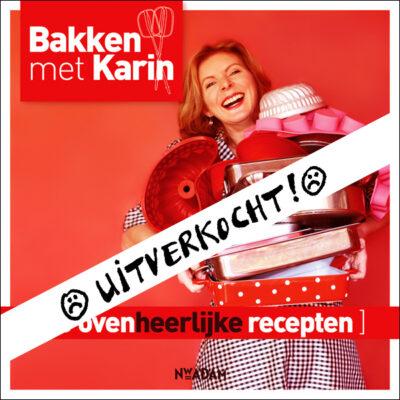 Bakken met Karin uitverkocht